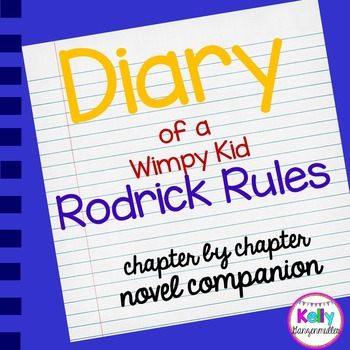 Diary Of A Wimpy Kid Rodrick Rules Novel Companion By Kelly Ganzenmuller