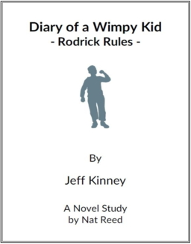 Diary of a Wimpy Kid: Rodrick Rules -  (Reed Novel Studies)