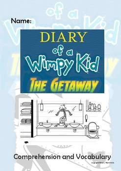 Diary Of A Wimpy Kid The Getaway Novel Study By Teacher Thom