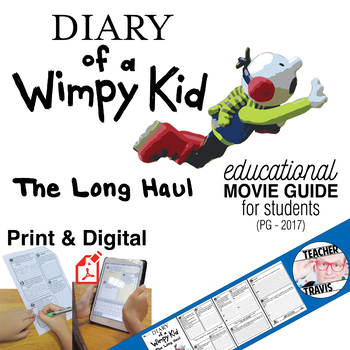 Diary of a Wimpy Kid - The Long Haul Movie Viewing Guide (PG - 2017)