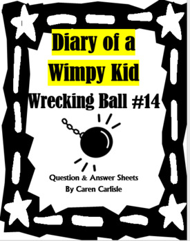 Diary of a Wimpy Kid - Wrecking Ball #14- Question & Answer Sheets