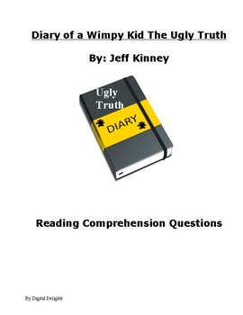 Diary of a Wimpy Kid: The Ugly Truth Reading Comprehension Questions