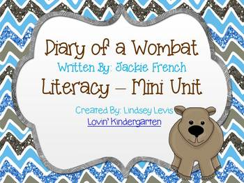 Diary of a Wombat Literacy Mini Unit