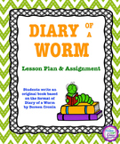 Diary of a Worm Lesson Plan & Writing Assignment