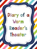 Diary of a Worm Readers' Theater