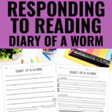 Reading Response Activities for Diary of a Worm