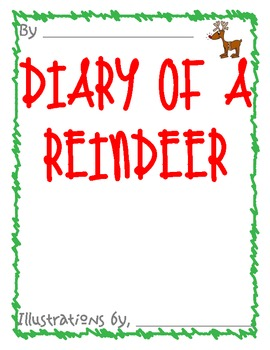 Diary of a Worm/Spider- Students create Diary of Reindeer- Great for sub plans
