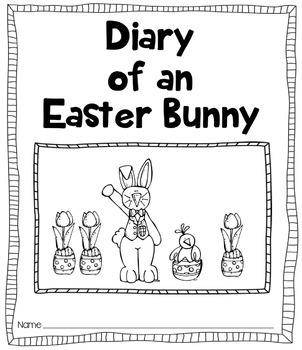 Diary of an Easter Bunny [Journal Printable]