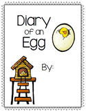 Diary of an Egg- Chick Hatching Creative Writing Project