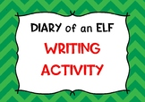 Diary of an Elf: Writing Activity