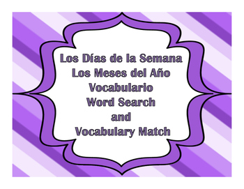 Dias de la Semana y Meses del ano word search and vocabulary match