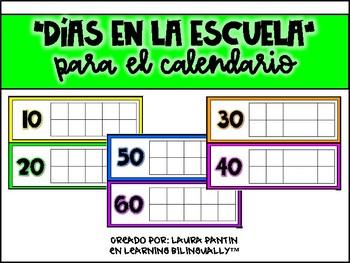 Dias en la Escuela para el Calendario
