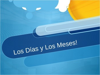 Días y Meses (Days and Months) Introductory PowerPoint