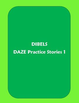 Dibels DAZE Practice Stories #1