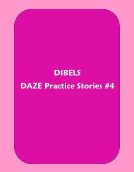 Dibels DAZE Practice Stories #4