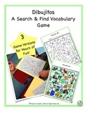 Dibujitos Search & Find THREE Printable Spanish Vocab Games