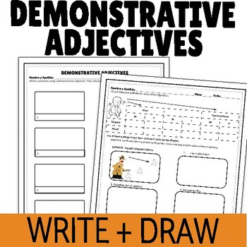 Demonstrative Adjectives Writing and Drawing Activities