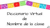 Diccionario Virtual/Digital Dictionary  LARGE in Spanish G