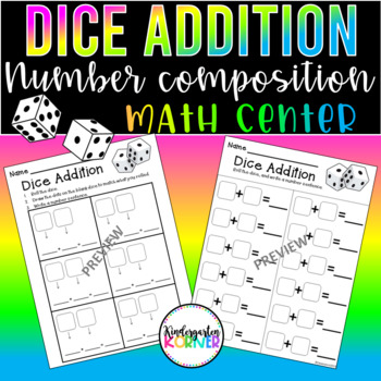Dice Addition Roll and Write a Number Sentence 2 Formats K 1 Math Centers