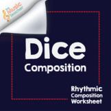 Dice Composition | Rhythm Composition Worksheet [Distance
