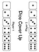 Dice Cover Up- A Dice Pattern Subitizing Game for Kindergarten to Grade 3