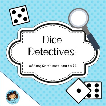 Dice Detectives-  Adding Dice
