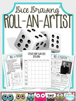 Dice Drawing: Roll-an-Artist, end of the year, sub plans