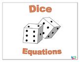Dice Equations