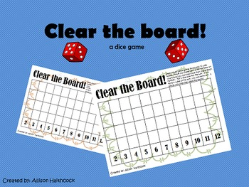 Dice Game- Clear the Board!