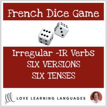 Dice Game - French Verbs SORTIR - DORMIR - COURIR - PARTIR - SERVIR - SENTIR