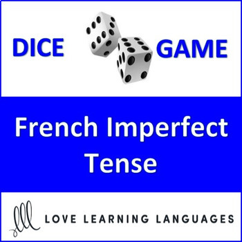 Dice Game - French Imperfect Tense - l'Imparfait - Jeu de Dés