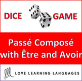 Dice Game - French Passé Composé with Être and Avoir - Jeu de Dés