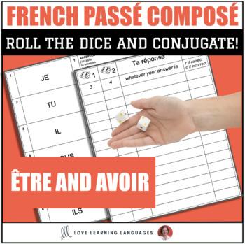 French Passé Composé with Être and Avoir - Dice Game - Jeu de Dés