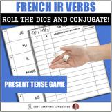 Dice Game - Regular French -IR Verbs - Present Tense - Jeu de Dés
