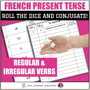 Dice Game - Regular and Irregular French Verbs in Present Tense - Jeu de Dés