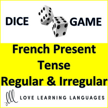 Dice Game - Regular and Irregular French Verbs in Present Tense - Jeu de Dés