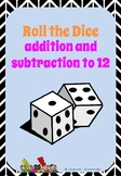Roll the Dice  – addition and subtraction to 12