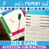 Dice Game for Addition and Subtraction