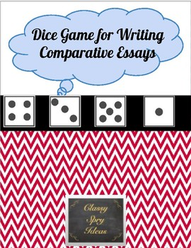 Favorite Memory Essay Dice Game For Writing Comparative Essays Descriptive Essay Sample About A Person also Cbest Essay Topics Dice Game For Writing Comparative Essays By Classy Spry Ideas  Tpt Education And Career Goals Essay