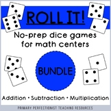 Dice Games for Math Centers - Addition, Subtraction, and Multiplication BUNDLE