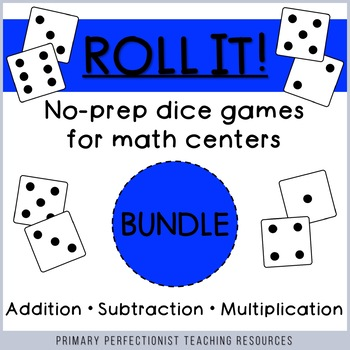 Dice Games for Math Centers - BUNDLE of 9 games