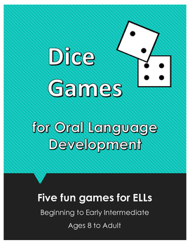 Dice Games for English Language Development (Oral)