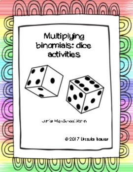 Dice Games with Binomial Multiplication