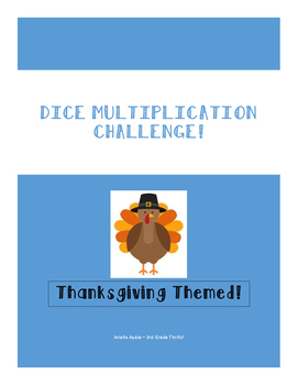 Dice Multiplication Challenge - Thanksgiving Edition