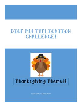 Dice Multiplication Challenge - Thanksgiving Edition