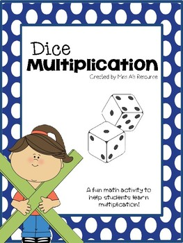 Dice Multiplication - One to Three Number