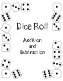 Dice Roll - Addition and Subtraciton