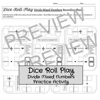 Dice Roll Play: Divide Mixed Numbers