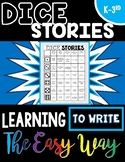 Dice Stories: Learning to Write the Easy Way