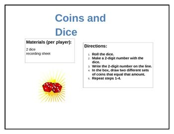 Dice and Coins - Showing Money Amounts Two Different Ways
